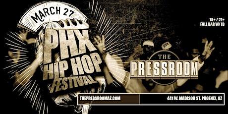 PHX Hip Hop Fest @ The Pressroom tickets