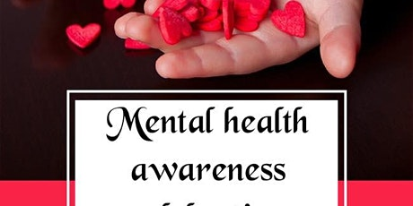 Mental health awareness celebration tickets
