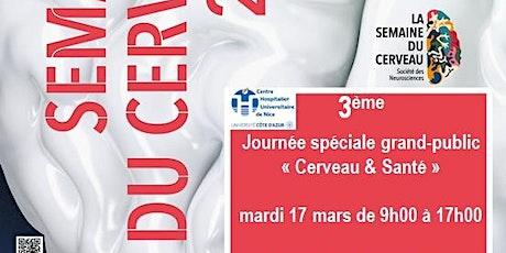 """3ème Journée grand-public """"Cerveau & Santé""""  tickets"""