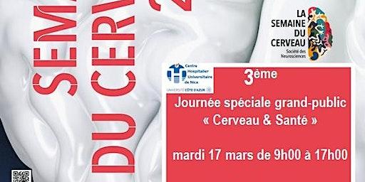 """3ème Journée grand-public """"Cerveau & Santé"""""""