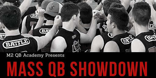 Massachusetts Quarterback Showdown Camp, June 13th & 14th, 2020