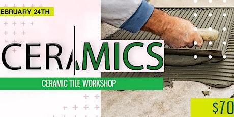 Ceramic Tile Workshop tickets