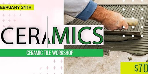 Ceramic Tile Workshop