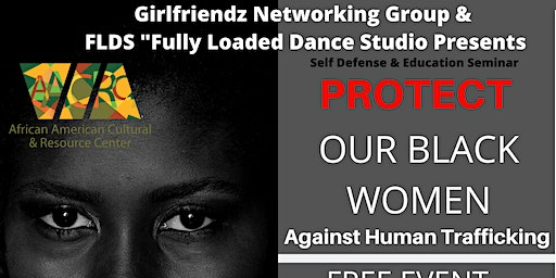 """Copy of Protect Our Black Women Against """" Human Trafficking """""""
