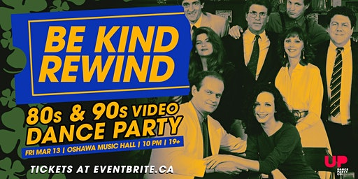 Be Kind Rewind: 80s & 90s Video Dance Party