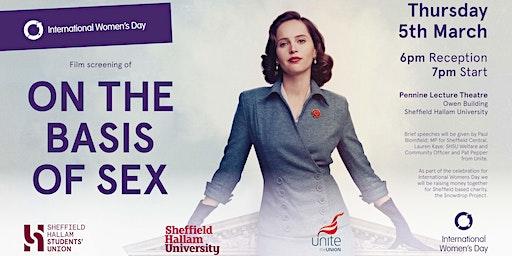 SHSU & Paul Blomfield International Womens Day Screening of On the Basis of Sex