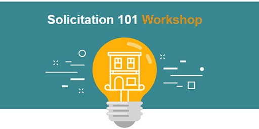Solicitation 101 Workshop