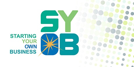 Starting Your Own Business (SYOB) 3.0 tickets