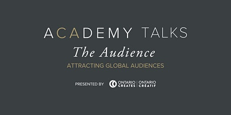 Academy Talks: The Audience | Attracting Global Audiences tickets