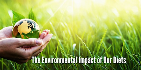 The Environmental Impact of Our Diets tickets