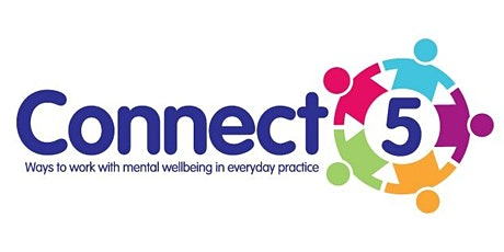 Connect 5 Session 1:A Better Medway Mental Health Masterclass (MEDWAY ONLY) tickets