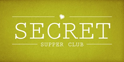 Secret Supper Club