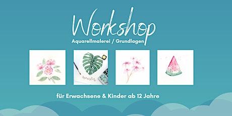 Workshop Aquarellmalerei - Grundlagen (Watercoloring) Tickets