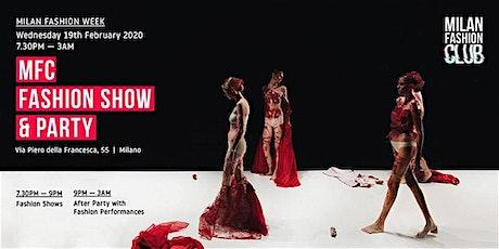 MFC FASHION SHOW PARTY   Milan Fashion Week biglietti