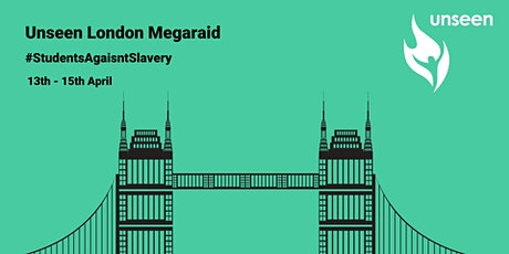 London Megaraid	   #StudentsAgainstSlavery tickets