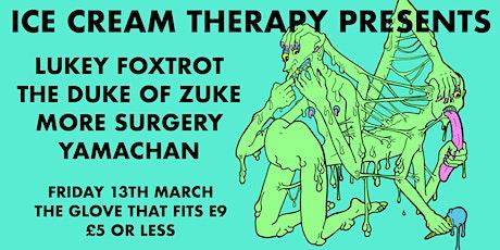 Lukey Foxtrot / The Duke Of Zuke / More Surgery / Yamachan tickets