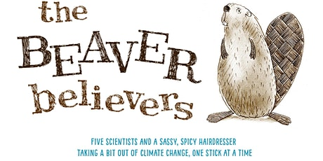 The Earth Day Film Festival Opening Event: Beaver Believers tickets