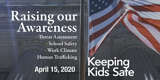 KEEPING KIDS SAFE: Raising our Awareness
