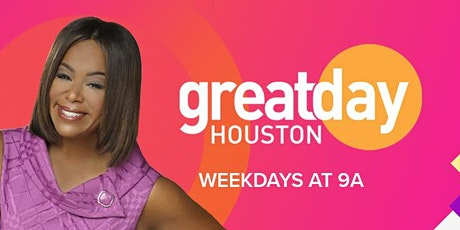 Great Day Houston with Choose to DO, Inc. tickets
