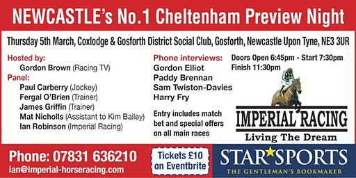 CHELTENHAM FESTIVAL PREVIEW NIGHT - NEWCASTLE UPON TYNE