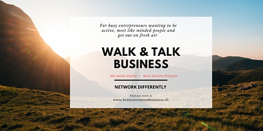 Active networking: Walk & Talk Business