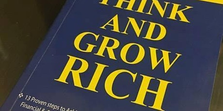 Think and Grow Rich: The Secrets to Wealth - Friday 13th March 2020 tickets