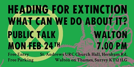 Climate Change - Heading for Extinction (and what to do about it) tickets