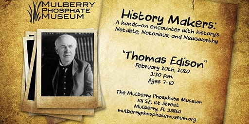 History Makers: Thomas Edison