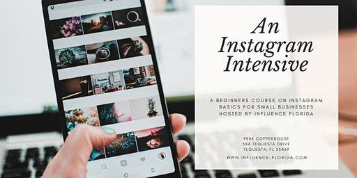 An Instagram Intensive for Small Businesses