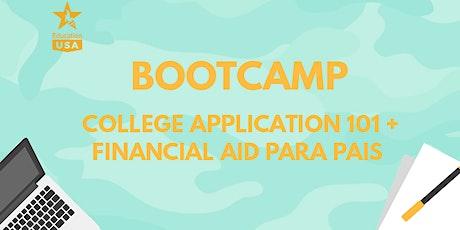 Bootcamp: College Application 101 + Financial Aid para pais ingressos