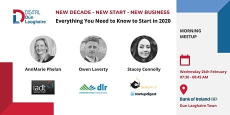 New Decade - New Start - New Business - February Digital Dun Laoghaire Meetup tickets