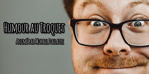 Humour au Troquet - L'avant dernière