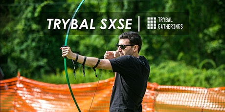 Trybal Gatherings | SXSE 2020 tickets