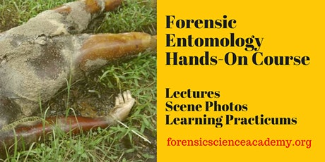 Forensic Entomology Evidence: Collection, Documentation, and Case Studies tickets