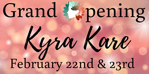 Kyra Kare Grand Opening