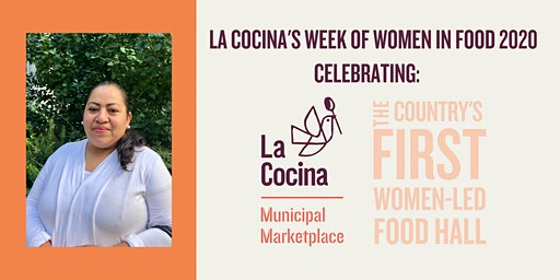 3/2 Week of Women in Food Dinner Series feat. El Buen Comer + Marketplace business Estrellita's Snacks, guest Chef Casey Rebecca Nunes of Media Noche SF | by La Cocina