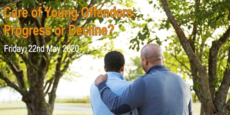 Care of Young Offenders: Progress or Decline? tickets