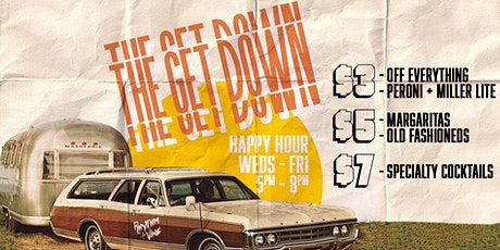 The Get Down • Happy Hour At Rhythm + Vine tickets