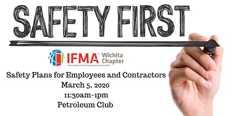 IFMA Wichita March 2020 - Safety Plans for Employees and Contractors tickets