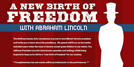 A New Birth of Freedom with Abe Lincoln tickets