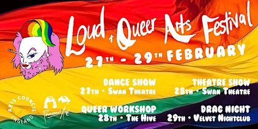 Loud & Queer Arts Festival - Drag Night Extravaganza