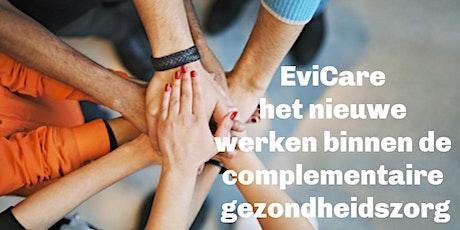 EviCare het nieuwe werken in de complementairbranche --> Beroepsorganisatie tickets