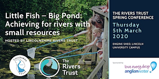 Little Fish - Big Pond: Achieving for rivers with small resources