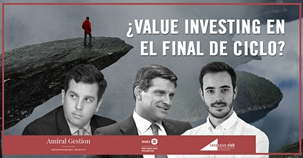 Value Investing y Final de Ciclo Económico entradas
