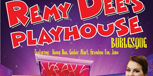Remy Dee's Playhouse