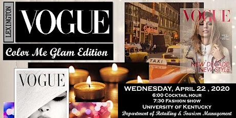 "Lexington Vogue"" Color Me Glam Edition"" - Fashion Show tickets"
