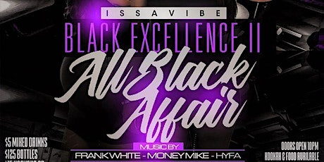 Issavibe : Black Excellence II tickets