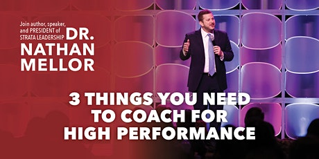 3 Things You Need to Coach for High Performance FREE Webinar Tickets