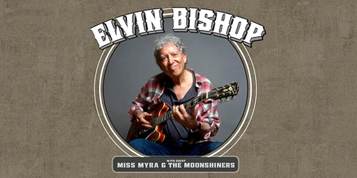 ELVIN BISHOP'S BIG FUN TRIO with guest Miss Myra and The Moonshiners