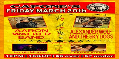 Aaron Walker Band, Alex Wolf and the Sky Dogs w/ Jacob Moore Chelsea Kinser